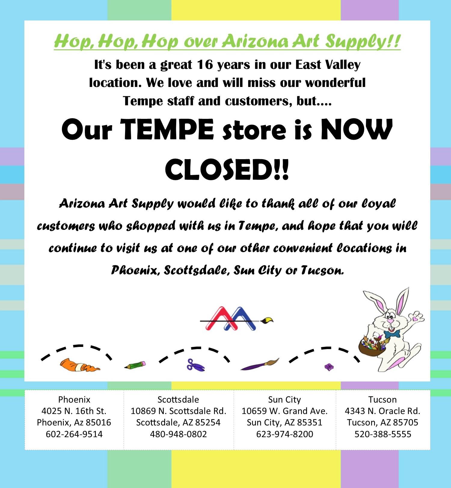 TEMPE Location now CLOSED! - Arizona Art Supply
